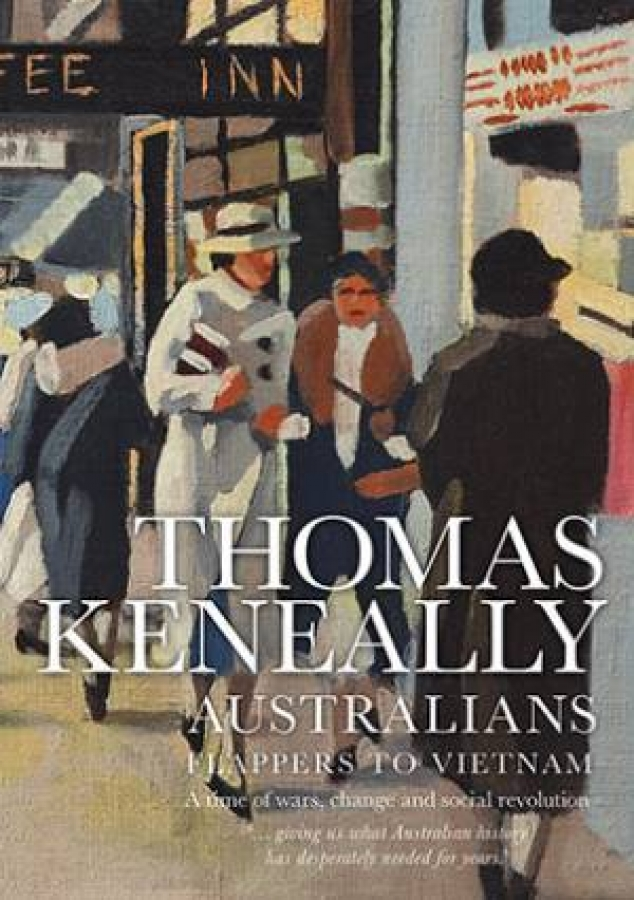 Australians 03: Flappers to Vietnam  by Thomas Keneally [Paperback]