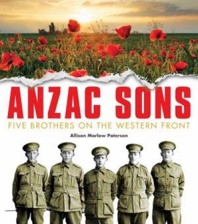Anzac Sons - Children's Ed. by Alliosn Paterson