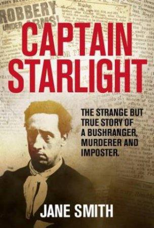 Captain Starlight by Jane Smith