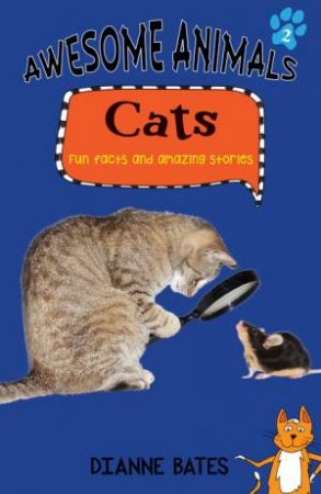 Awesome Animals: Cats