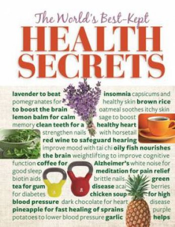 The World's Best Kept Health Secrets by Various
