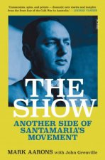 The Show: Another Side Of Santamaria's Movement  by John Grenville