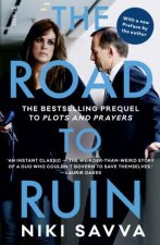The Road To Ruin: How Tony Abbott And Peta Credlin Destroyed Their Own  Government by Niki Savva