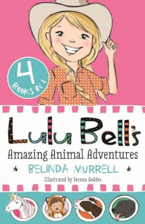 Lulu Bell's Amazing Animal Adventures