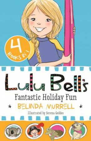 Lulu Bell's Fantastic Holiday Fun