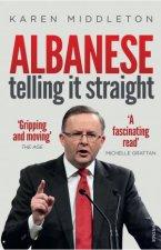 Albanese: Telling It Straight by Karen Middleton