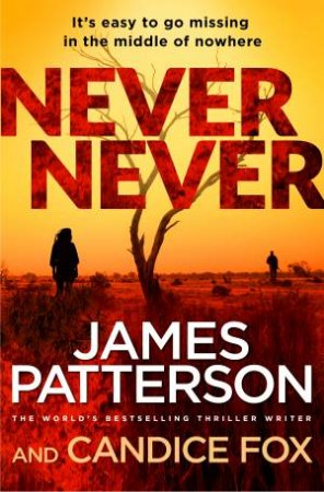Never Never by James Patterson with Candice Fox
