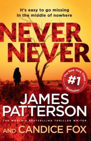 Never Never by James Patterson & Candice Fox