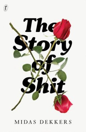 The Story Of Shit by Midas Dekkers &  Nancy Forest-Flier
