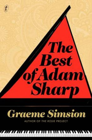 The Best Of Adam Sharp (Collectors Edition) by Graeme Simsion