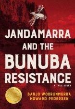 Jandamarra And The Bunuba Resistance