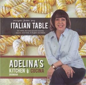Recipes From My Italian Table by Adelina Fiorito Pulford ...