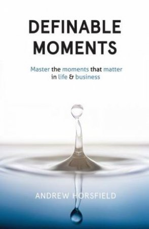 Definable Moments by Andrew Horsfield