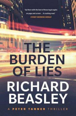 The Burden Of Lies by Richard Beasley