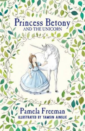 Princess Betony And The Unicorn