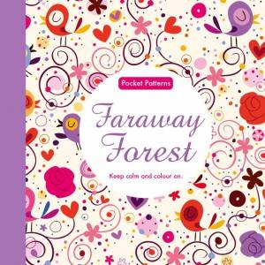 Pocket Patterns: Faraway Forest by Various