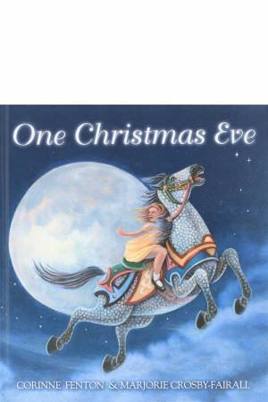 One Christmas Eve by Corinne Fenton & Marjorie Crosby-Fairall
