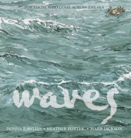 Waves by Donna Rawlins & Mark Jackson & Heather Potter
