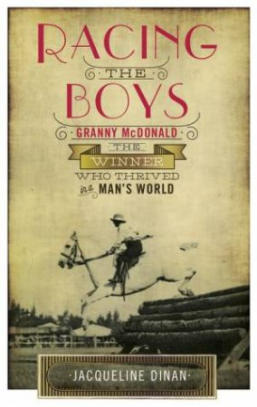 Racing The Boys: Granny McDonald, The Winner Who Thrived In A Man's World