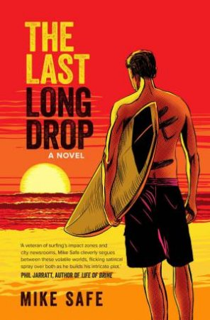 Last Long Drop by Mike Safe