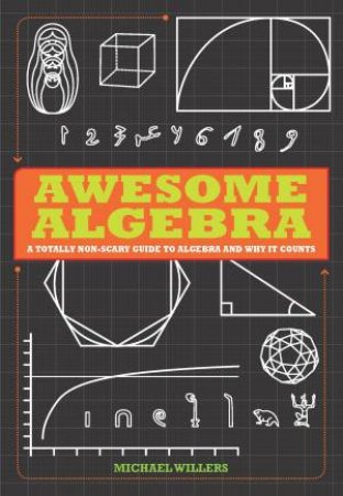 Awesome Algebra by Michael Willers
