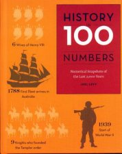 History in 100 Numbers by Various
