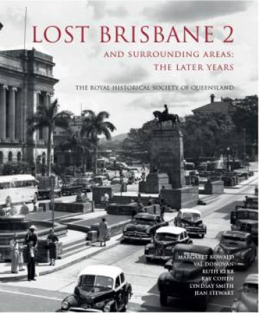 Lost Brisbane 2 by Royal Historical Society of Queensland