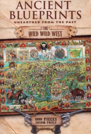 Ancient Blueprints 1000 Piece Jigsaw: The Wild Wild West