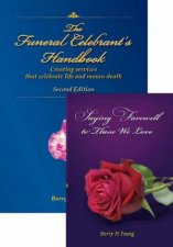 Funeral Celebrant's Twin-Pack by Barry H. Young