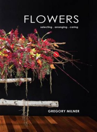 Flowers by Gregory Milner