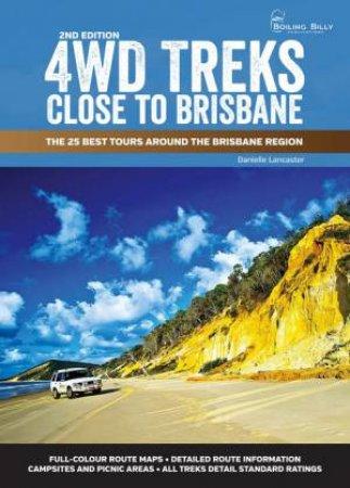 4WD Treks Around Brisbane 2nd Ed (Spiral Edition)
