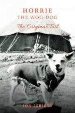 Horrie The WogDog  The Original Tail