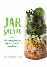 Jar Salads 52 Happy Healthy Lunches