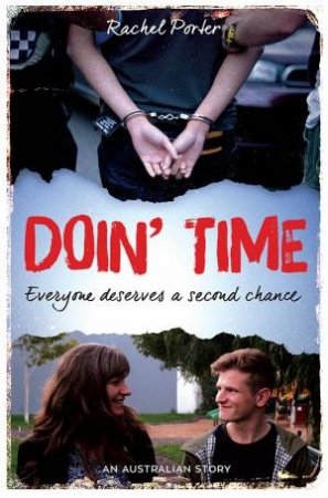 Doin' Time: Everyone Deserves A Second Chance by Rachel Porter