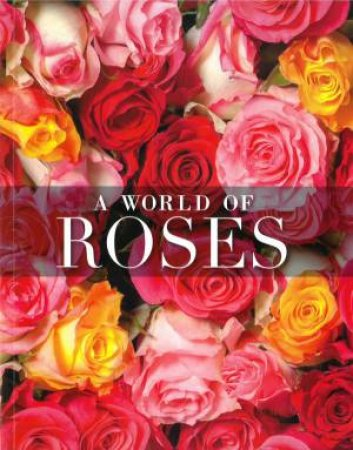 A World Of Roses by Various