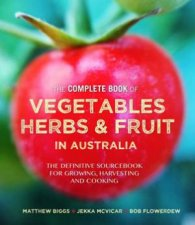 The Complete Book Of Vegetables Herbs And Fruit In Australia