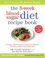 The 8Week Blood Sugar Diet Recipe Book