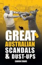 Great Australian Scandals And DustUps