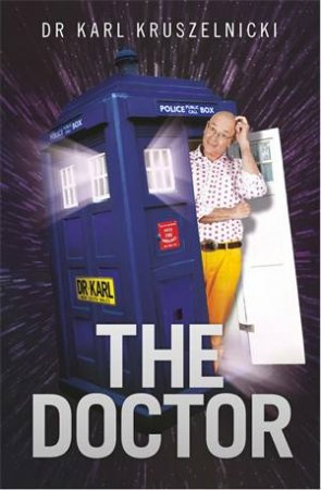 The Doctor by Karl Kruszelnicki