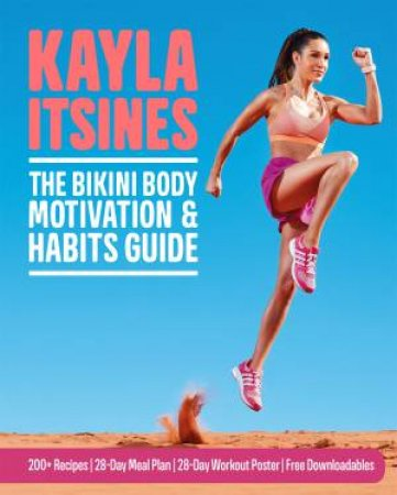 The Bikini Body Motivation And Habits Guide