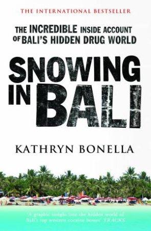 Snowing In Bali by Kathryn Bonella