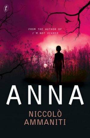 Anna by Niccolo Ammaniti