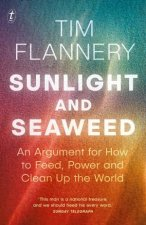 Sunlight And Seaweed An Argument For How To Feed Power And Clean Up The World
