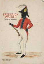 Frederick Walker Commandant Of The Native Police