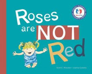 Roses Are Not Red by Scott Rheuben & Joanna Cuskelly