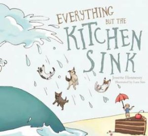 Everything But The Kitchen Sink Idiom everything but the kitchen sinkjosette hennessy & lara sim