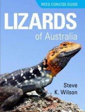 Reed Concise Guide  Lizards Of Australia