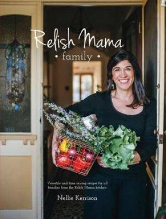 Relish Mama by Nellie Kerrison