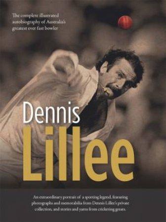 Dennis Lillee by Dennis Lillee