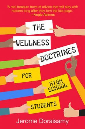 The Wellness Doctrines For High School Stude by Jerome Doraisamy